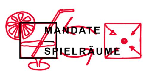 Mandate — Spielräume: Warum wir mit Mandaten arbeiten