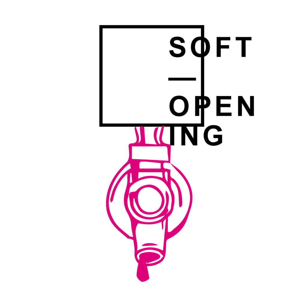 Soft—Opening